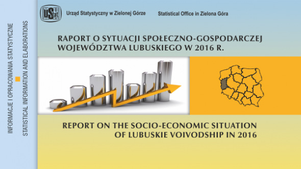 Report on the socio-economic situation of lubuskie voivodship 2016