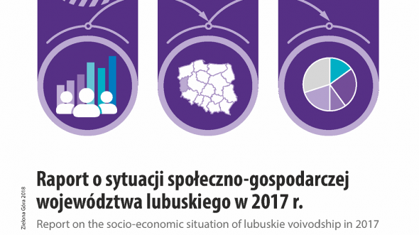 Report on the socio-economic situation of lubuskie voivodship 2017